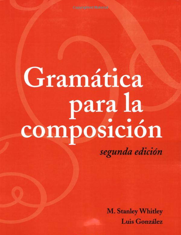 Gramatica para la composicion textbook cover